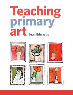 Teaching Primary Art (Paperback)