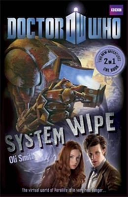 Book 2 - Doctor Who: The Good, the Bad and the Alien/System Wipe - Doctor Who (Paperback)