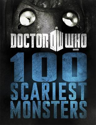 Doctor Who: 100 Scariest Monsters - Doctor Who (Hardback)