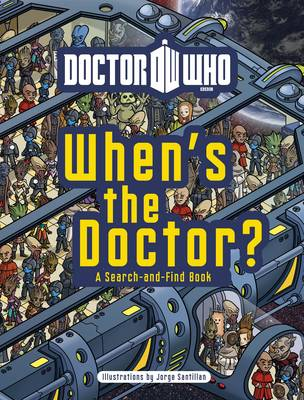 Doctor Who: When's the Doctor? - Doctor Who (Hardback)