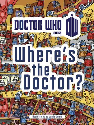 Doctor Who: Where's the Doctor? - Doctor Who (Paperback)