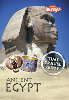 Ancient Egypt - Raintree Freestyle: Time Travel Guides (Paperback)