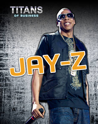 Jay-Z - Titans of Business (Hardback)