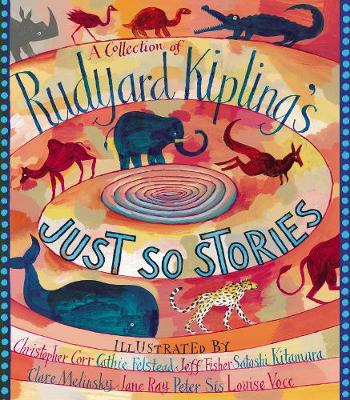 A Collection of Rudyard Kipling's Just So Stories (Paperback)