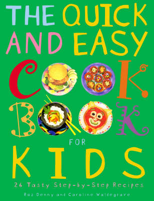 The Quick and Easy Cookbook for Kids (Paperback)