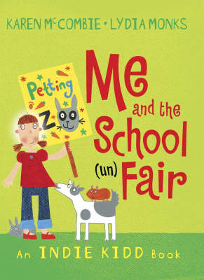 Me and the School (un)Fair (Paperback)