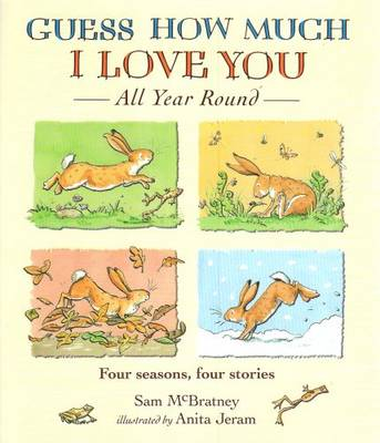 Guess How Much I Love You All Year Round (Hardback)