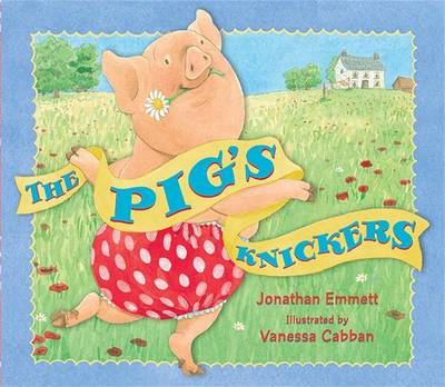 The Pig's Knickers (Hardback)