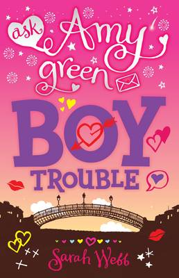 Ask Amy Green: Boy Trouble - Ask Amy Green (Paperback)