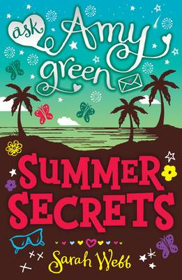 Ask Amy Green: Summer Secrets - Ask Amy Green (Paperback)
