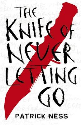 The Knife of Never Letting Go (Paperback)