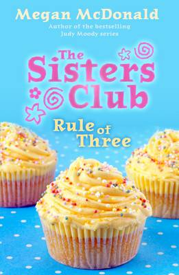 The Sisters Club: Rule of Three - The Sisters Club (Paperback)
