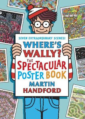 Where's Wally?: The Spectacular Poster Book - Where's Wally? (Paperback)