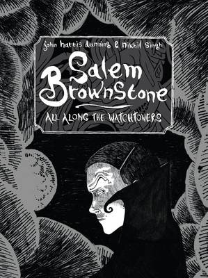 Salem Brownstone: All Along the Watchtowers (Paperback)