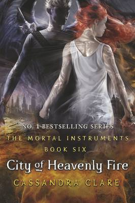 City of Heavenly Fire - The Mortal Instruments Book 6 (Paperback)