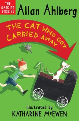 The Cat Who Got Carried Away - The Gaskitts 3 (Paperback)