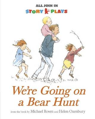 We're Going on a Bear Hunt - All Join in Story Plays (Paperback)