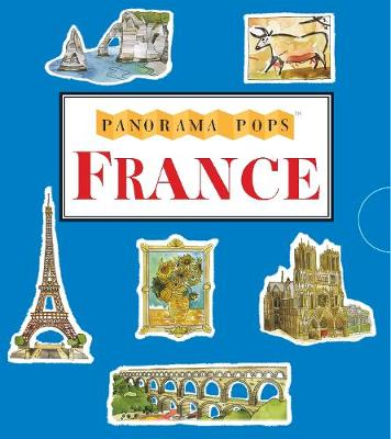 France: A Three-Dimensional Expanding Country Guide - Panorama Pops (Hardback)