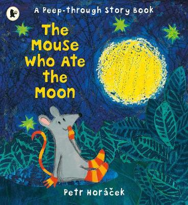 The Mouse Who Ate the Moon (Paperback)