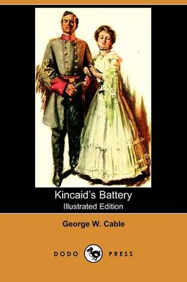 Kincaid's Battery (Illustrated Edition) (Dodo Press) (Paperback)
