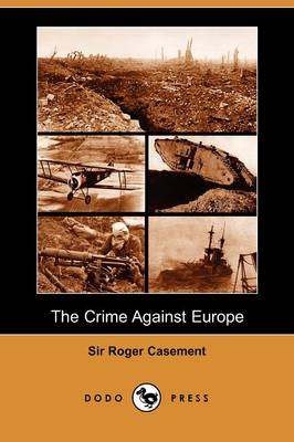 The Crime Against Europe (Dodo Press) (Paperback)