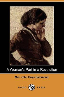 A Woman's Part in a Revolution (Dodo Press) (Paperback)