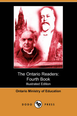 The Ontario Readers: Fourth Book (Illustrated Edition) (Dodo Press) (Paperback)