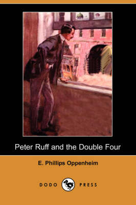 Peter Ruff and the Double Four (Dodo Press) (Paperback)