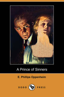 A Prince of Sinners (Dodo Press) (Paperback)