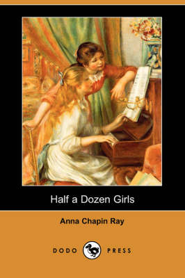 Half a Dozen Girls (Dodo Press) (Paperback)