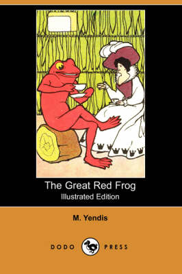 The Great Red Frog (Illustrated Edition) (Dodo Press) (Paperback)