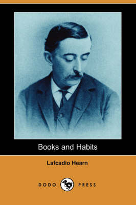Books and Habits (Dodo Press) (Paperback)