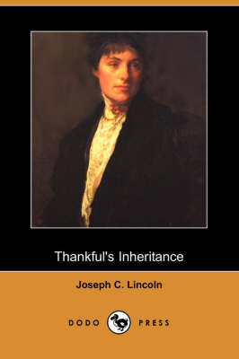 Thankful's Inheritance (Dodo Press) (Paperback)