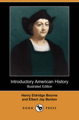 Introductory American History (Illustrated Edition) (Dodo Press) (Paperback)