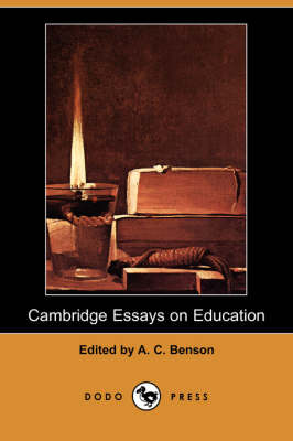 Cambridge Essays on Education (Dodo Press) (Paperback)