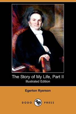 The Story of My Life, Part II (Illustrated Edition) (Dodo Press) (Paperback)