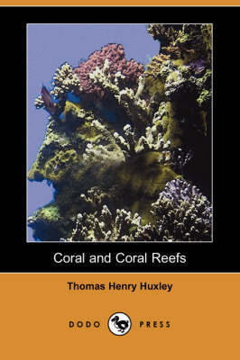 Coral and Coral Reefs (Dodo Press) (Paperback)