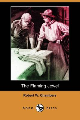 The Flaming Jewel (Dodo Press) (Paperback)