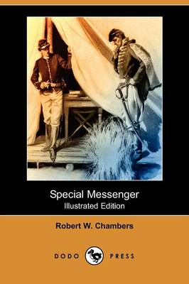 Special Messenger (Illustrated Edition) (Dodo Press) (Paperback)