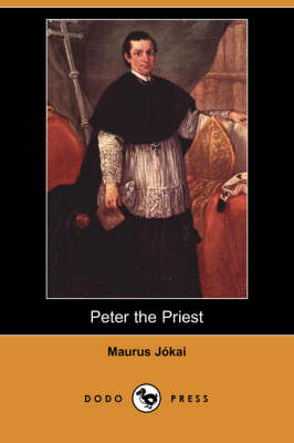 Peter the Priest (Dodo Press) (Paperback)