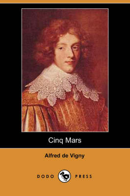 Cinq Mars (Dodo Press) (Paperback)