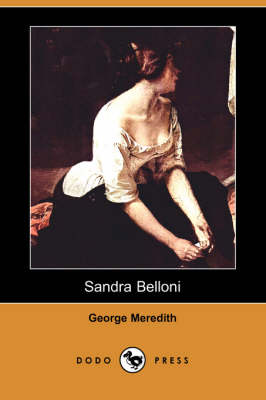 Sandra Belloni (Dodo Press) (Paperback)
