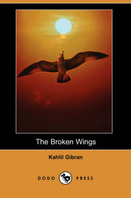 The Broken Wings (Dodo Press) (Paperback)