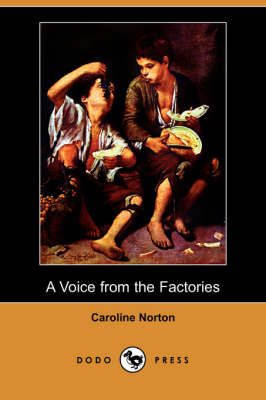 A Voice from the Factories (Dodo Press) (Paperback)