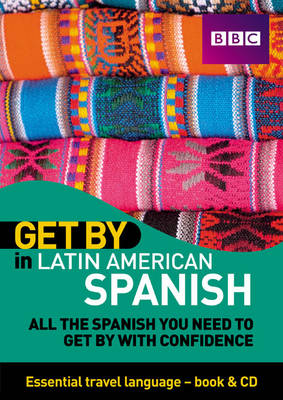 Get by in Latin American Spanish Travel Pack - Get by in (Mixed media product)