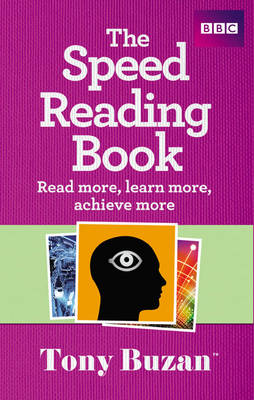 The Speed Reading Book: Read More, Learn More, Achieve More (Paperback)