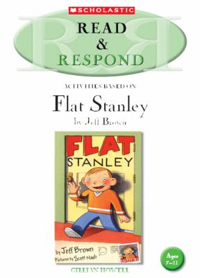 Flat Stanley Teacher Resource - Read & Respond (Paperback)