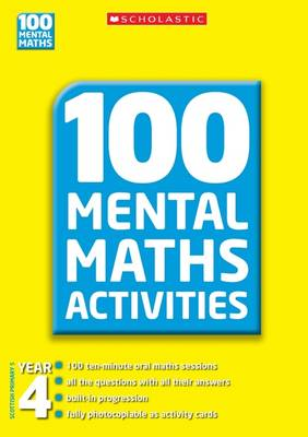 100 Mental Maths Activities Year 4 - 100 Mental Maths Activities (Paperback)