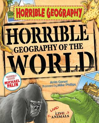 Horrible Geography of the World - Horrible Geography (Paperback)
