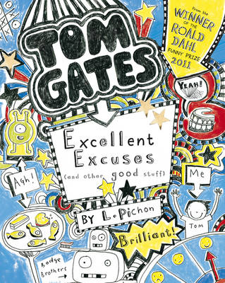 Excellent Excuses (And Other Good Stuff) - Tom Gates No. 2 (Paperback)